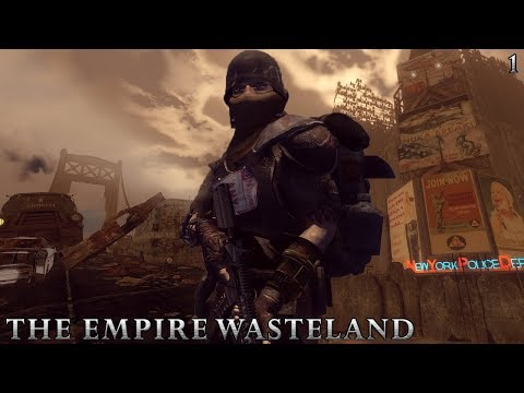 New Vegas Mods: The Empire Wasteland - NYC - Part 1