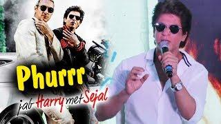 Shahrukh Khan REACTION On Phurrr Song With DJ Diplo - Jab Harry Met Sejal