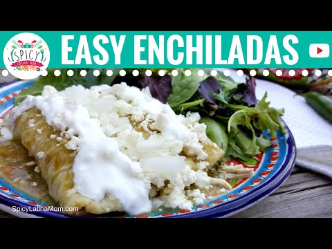 Easy CHICKEN GREEN ENCHILADAS VERDES-Mexican Food-Spicy Latina Mom