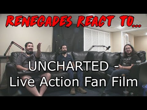 Renegades React to... UNCHARTED - Live Action Fan Film