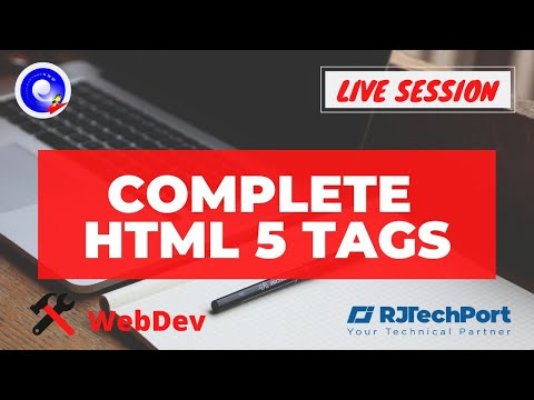 HTML 5 Tags | New Tags In HTML 5 | Day 11 | WebDev | Live | RJTechPort