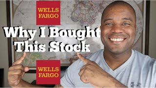 Why I Bought This Stock  |  Wells Fargo