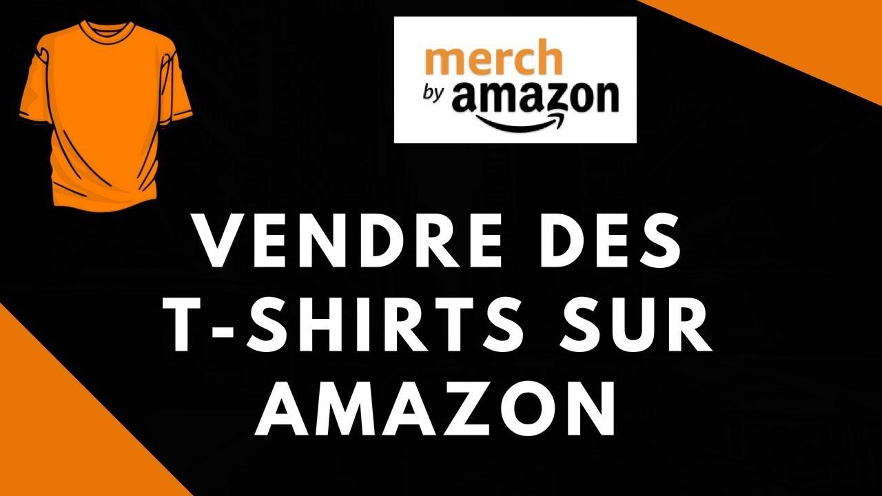 Comment Vendre des T-shirts Sur AMAZON Merch