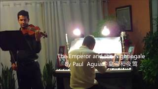 The Emperor and the Nightingale  by Paul Aguiar 皇帝和夜莺  fairy tale  Hans Christian Andersen