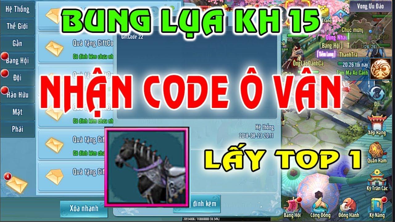 VLTK Mobile Lậu ✓ Bung Lụa KH 15, Nhận Siêu Code Ô Vân | Tân Võ Lâm