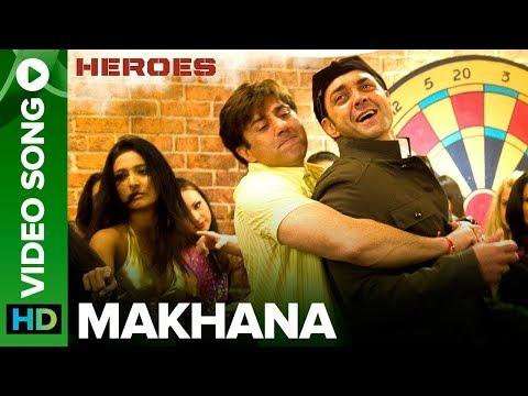 Makhana | Full Video Song | Heroes | Sunny Deol & Bobby Deol