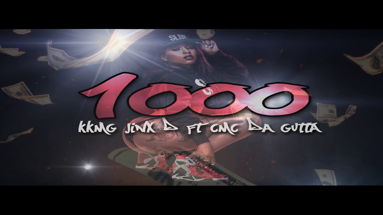 6ec310bf8eac 1000 - KKMGJINXD Ft CMC DA GUTTA - YouTube