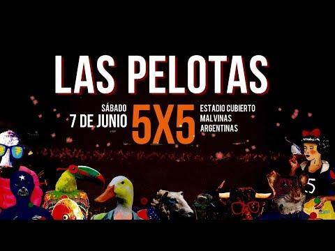 Las Pelotas - 5x5 (Show Completo - Estadio Cubierto Malvinas Argentinas)