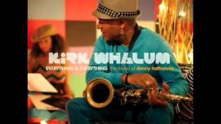 Kirk Whalum - Valdez in the Country