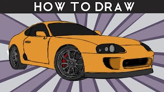 HOW TO DRAW A Toyota Supra - Step By Step | Drawingpat