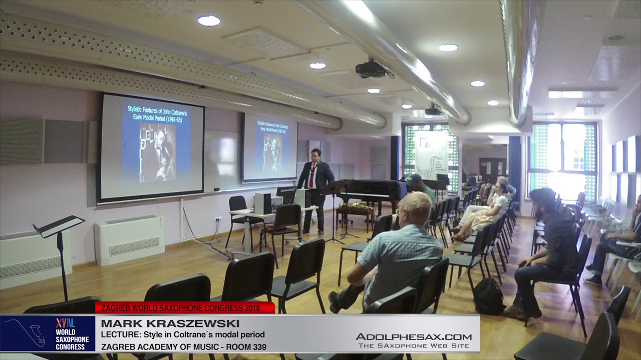 LECTURE: Style in Coltrane´s Modal Period - Mark Kraszewski - XVIII World Sax Congress 2018 #adolphesax