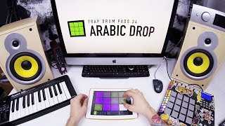 Arabic Drop - Trap Drum Pads 24