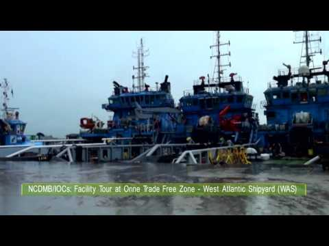 NCDMB IOCs Facility Tour at Onne Trade Free Zone West Atlantic Shipyard WAS