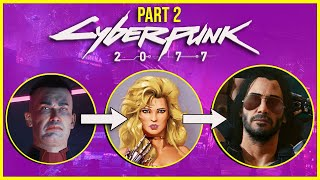 The Complete Cyberpunk 2077 History & Lore! (Part 2!)