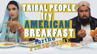 Tribal People Try American Breakfast For The First Time