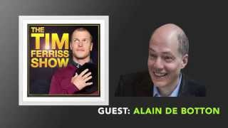 Alain de Botton Interview (Full Episode) | The Tim Ferriss Show (Podcast)