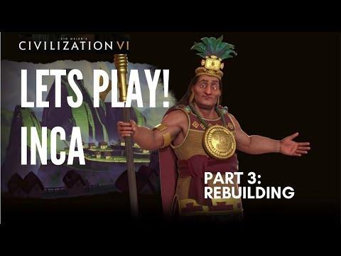 Let's Play Civilization 6 - Deity Inca - Part 3: Rebuilding