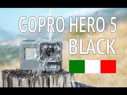 GOPRO HERO 5 BLACK - MEGA RECENSIONE DEFINITIVA & UNBOXING