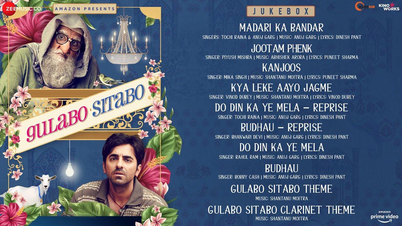 Gulabo Sitabo - Full Movie Audio Jukebox | Amitabh Bachchan & Ayushmann Khurrana
