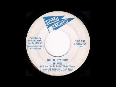 Ed Ames - Hello, Lyndon! (A-Side Version)