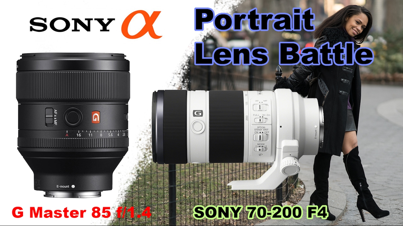 sony 70 200 f4. sony portrait battle: gmaster 85 1.4 vs. 70-200 f4 70 200 0
