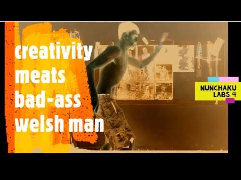 Nunchaku labs test 4 creativity meats bad-ass welsh man