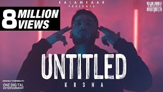 KR$NA - UNTITLED (FULL VIDEO) | KALAMKAAR
