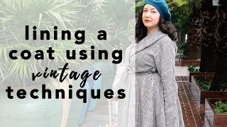 Lining a Coat with Vintage Techniques | Vintage on Tap
