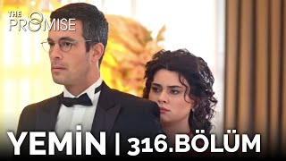 Yemin 316. Bölüm | The Promise Season 3 Episode 316