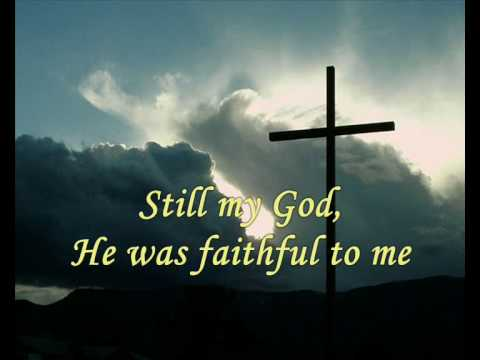 He's been faithful to me.wmv
