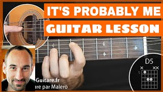 It's Probably Me Guitar Lesson - part 1 of 4