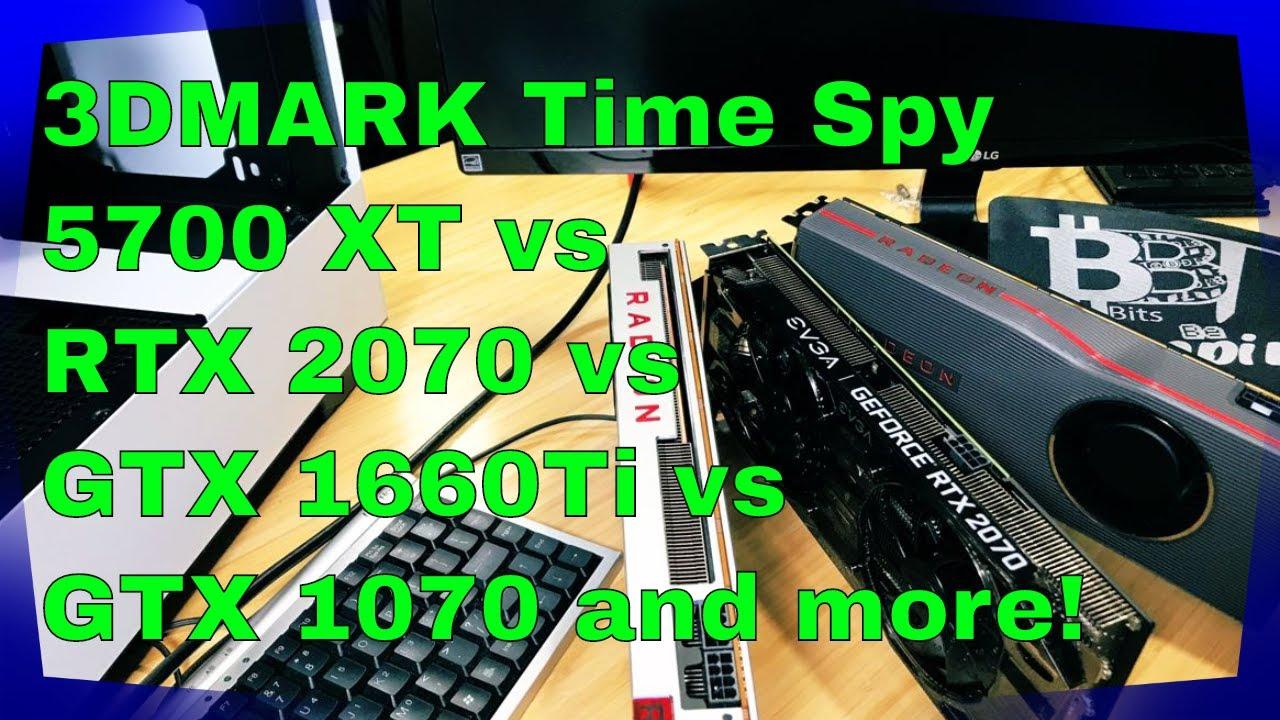 Live Results Of The Radeon 5700 Xt 3 D Mark Vs Rtx 2070 Vs Gtx 1660