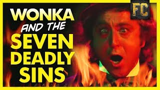 Wonka's Inferno: Willy Wonka and the Seven Deadly Sins | Flick Connection