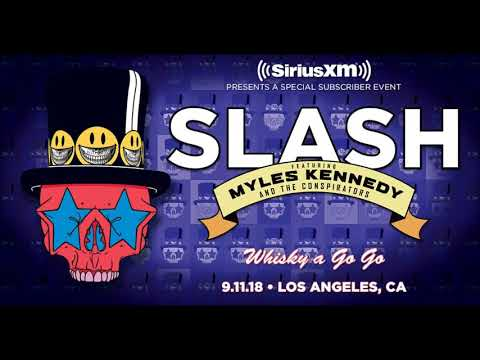 Slash Featuring Myles Kennedy & The Conspirators Live At The Whiskey A Go Go 9-21-2018