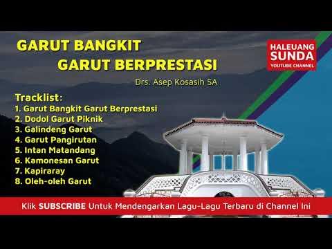 Album Pop Sunda Garut Bangkit Garut Berprestasi Asep Kosasih Full Album