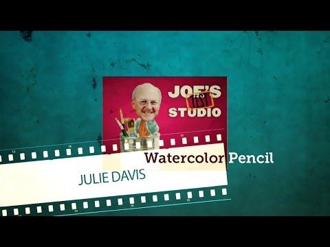 Watercolor Pencil Techniques with Julie Davis