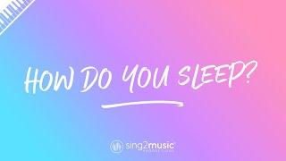 How Do You Sleep? (Piano Karaoke) Sam Smith