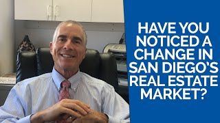San Diego Real Estate Agent: Have You Noticed a Change in San Diego's Real Estate Market?