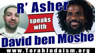 R' Asher speaks with David Ben Moshe