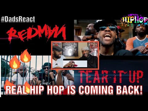 DADS REACT  TEAR IT UP x REDMAN  90S HIPHOP IS BACK !!