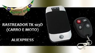 #007 - Unboxing Aliexpress (Rastreador Carro e Moto TK 303D)