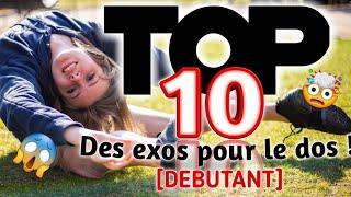 Top 10 exos pour devenir souple du dos [Debutant]