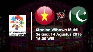 Download Video Jadwal Sepakbola Asian Games 2018 Timnas U 23 Vietnam Vs Pakistan Pukul 19 00 WIB MP3 3GP MP4