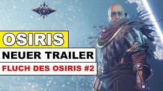 Destiny 2 - Fluch des Osiris TRAILER NR.2