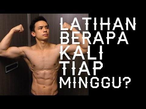 Paling Efektif Latihan Berapa Kali Tiap Minggu? By Brodibalo