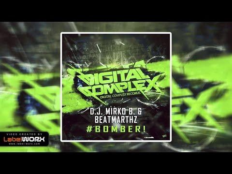 D.J. Mirko B., Beatmarthz - #BOMBER! (Original Mix)