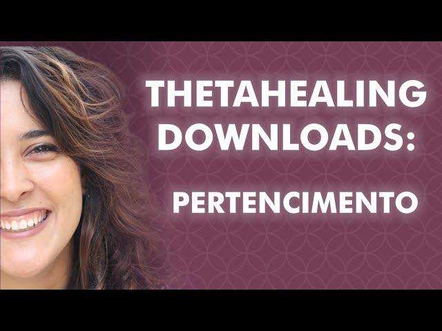 Thetahealing Downloads: Pertencimento   Bia Loureiro