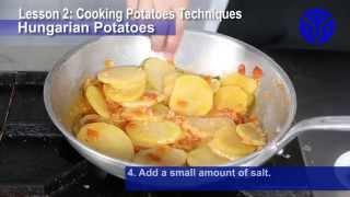 Preparing Starch Dishes: Hungarian potatoes