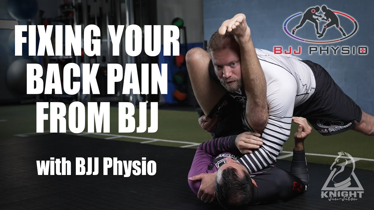 Fixing Your BJJ Back Pain with BJJ Physio