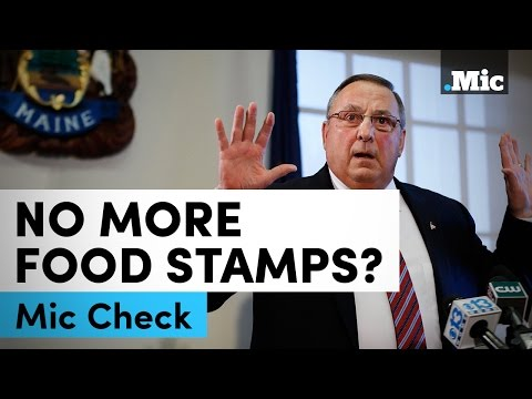 Maine's governor wants to take candy away from food stamp recipients | Mic Check